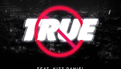 Mayorkun - True Ft. Kizz Daniel