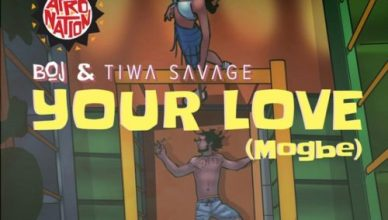 BOJ x Tiwa Savage – Your Love (Mogbe)