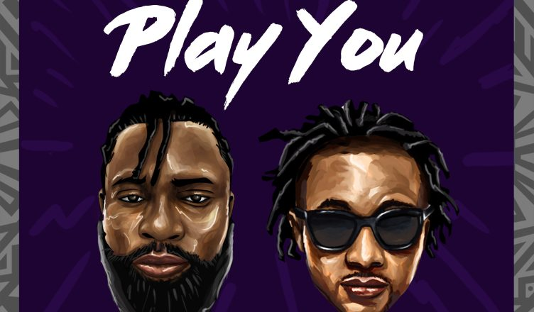 Weirdz Ft. Ayo Jay - Play You