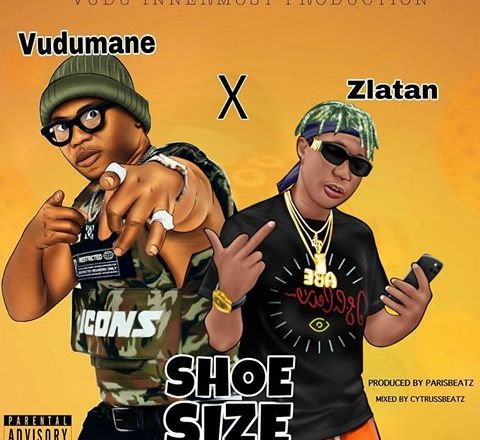 Vudumane Ft. Zlatan - Shoesize