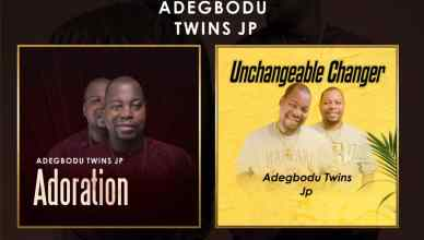 Adegbodu Twins Release Double Album - 'Adoration' and 'Unchangeable Changer'