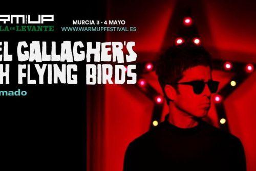 La gran sorpresa de Warm uP: Noel Gallagher´s High Flying Birds!