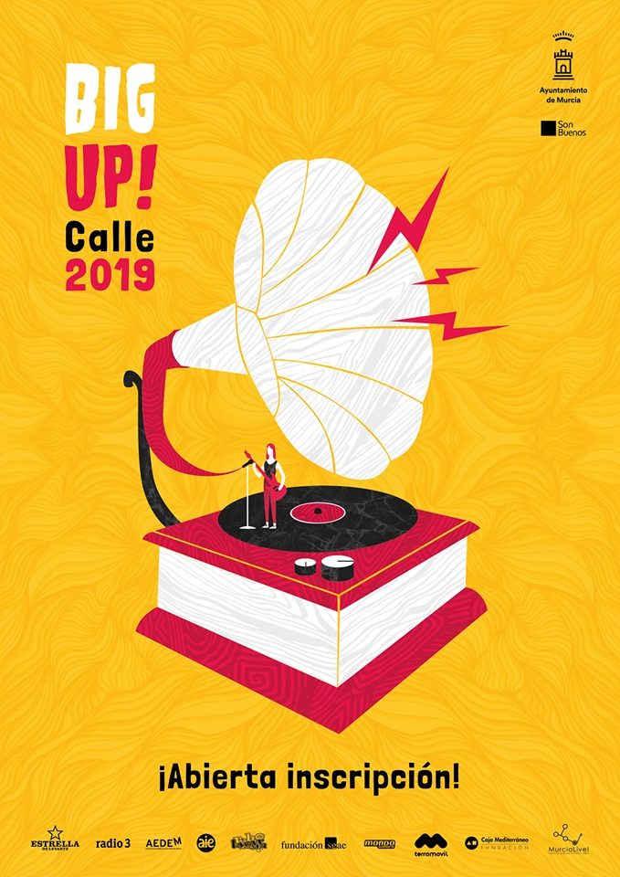 BIG UP! CALLE 2019 se celebrará el 12 de Octubre en Murcia.