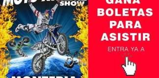 motoXtreme show monteria gana boletas para asistir