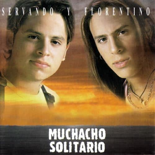 Servando_Y_Florentino_-_Muchacho_Solitario