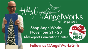 Shop AngelWorks at Les Boutiques de Noel @ Shreveport Convention Center