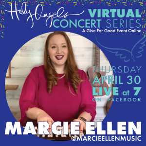 Marcie Ellen LIVE Virtual Concert @ Holy Angels Facebook Page
