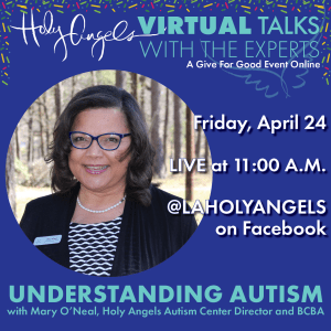 Understanding Autism LIVE Online @ Holy Angels' Facebook Page