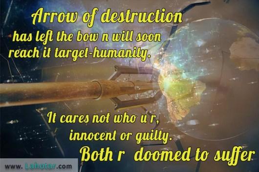 Arrow of destruction…