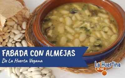 Receta de Fabes con Almejas Veganas