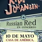 Russian Red y Kevin Johansen el 10 de mayo en la Casa de América
