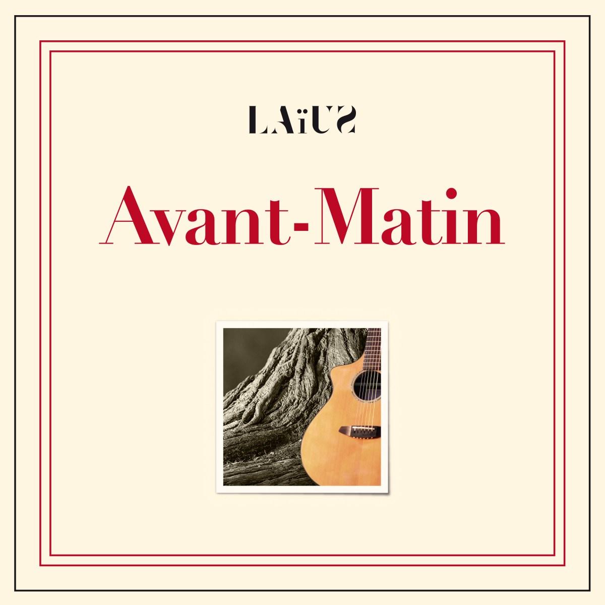 """Album """"Avant-Matin"""" de Laius"""