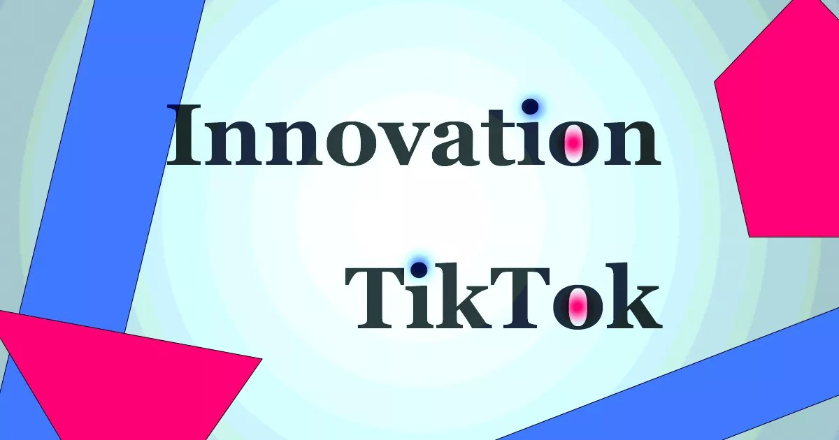 Innover sur TikTok
