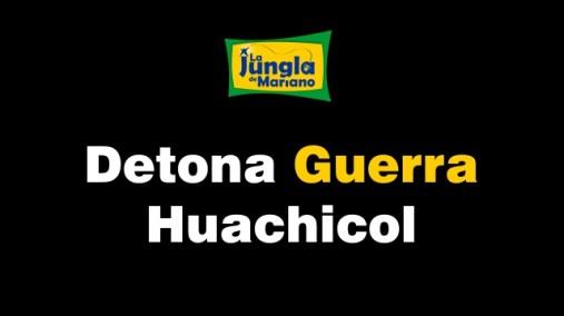 Detona Guerra Huachicol