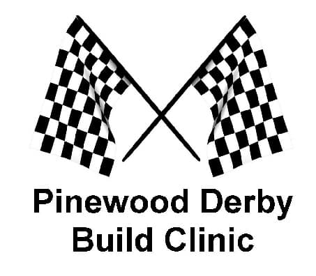 Pinewood Derby Build Clinic – Jan 5, 2017