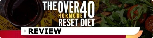 The Over 40 Hormone Reset Diet Review