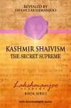 Kashmir Shaivism Secret Supreme Swami Lakshmanjoo