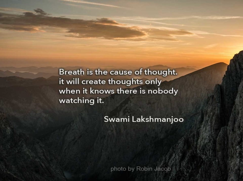 breath is the source of thoughts