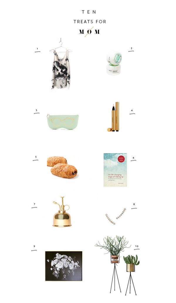Ten Treats For Mom via La La Lovely
