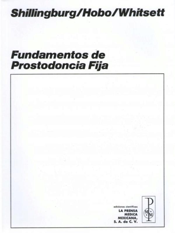 FUNDAMENTOS DE PROSTODONCIA FIJA SHILLINGBURG PDF