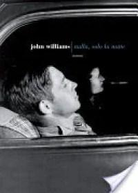 RECENSIONE: Nulla, solo la notte (John Edward Williams)
