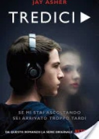 RECENSIONE: Tredici (Jay Asher)