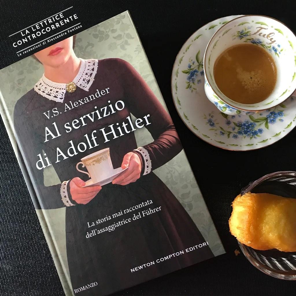 RECENSIONE: Al servizio di Adolf Hitler ( V.S. Alexander)