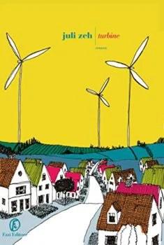 Turbine - Juli Zeh - Fazi editore