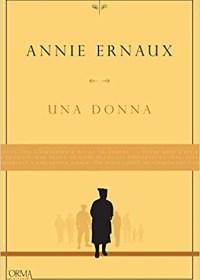 RECENSIONE: Una donna (Annie Ernaux)