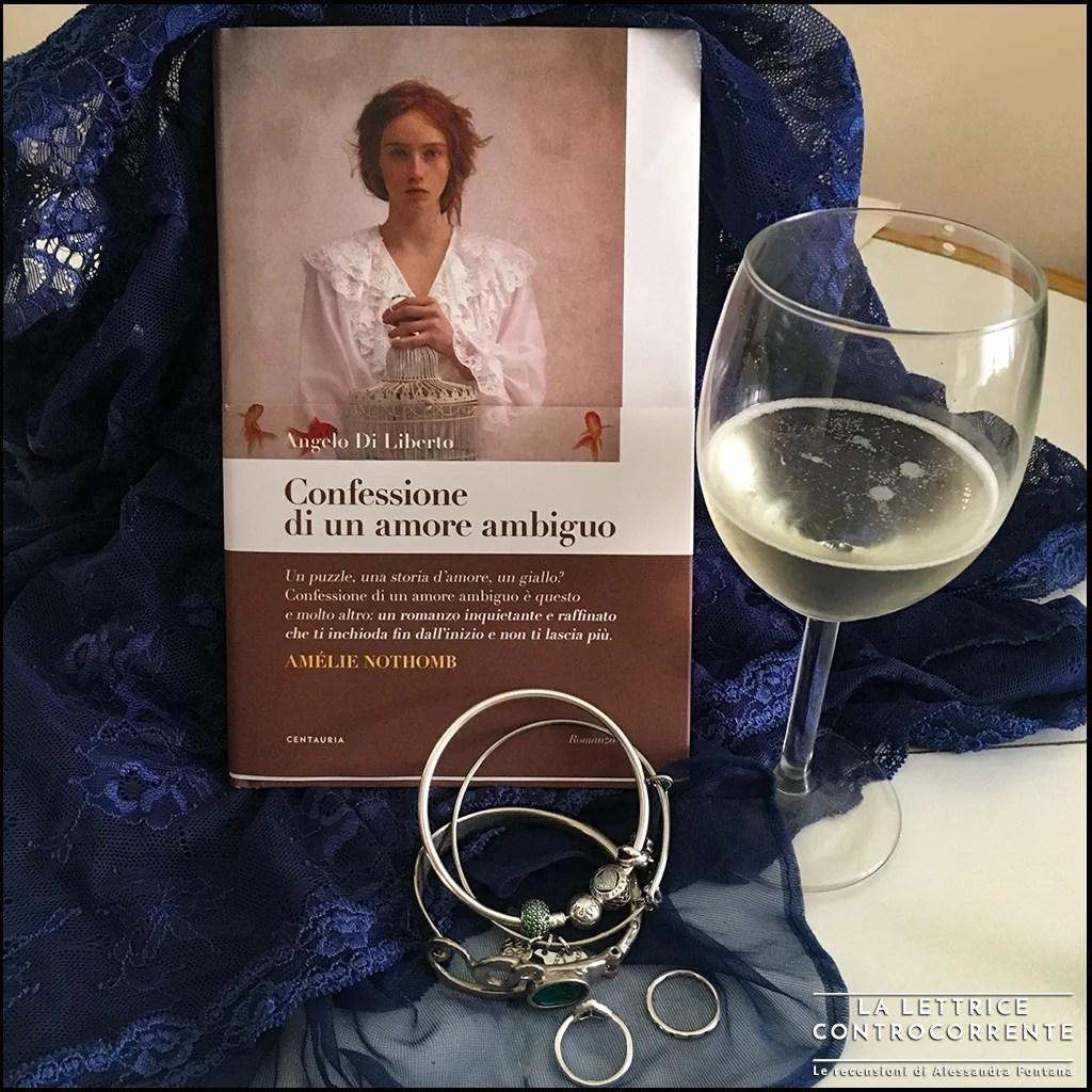 RECENSIONE: Confessione di un amore ambiguo (Angelo Di Liberto)