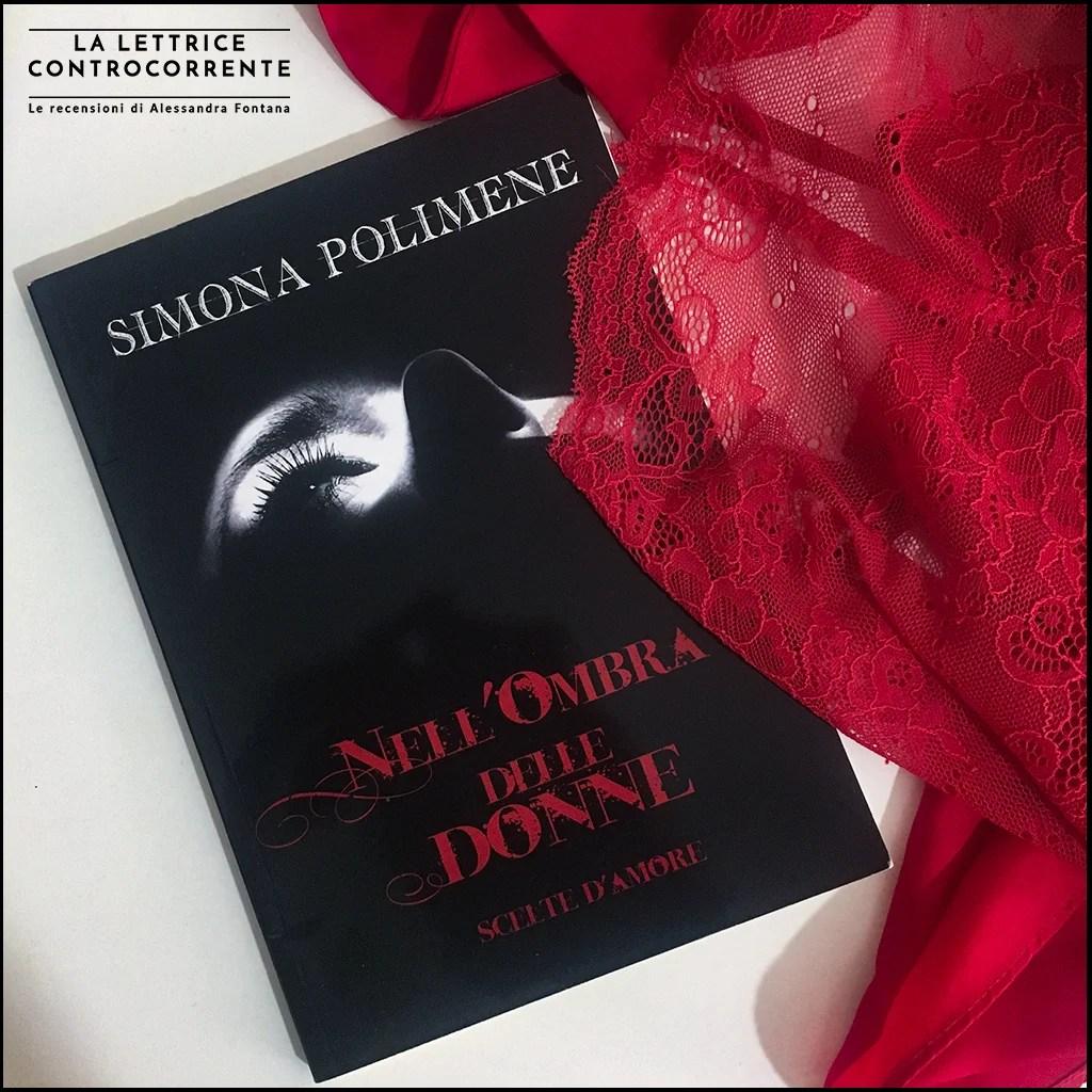 RECENSIONE: Nell'ombra delle donne (Simona Polimene)