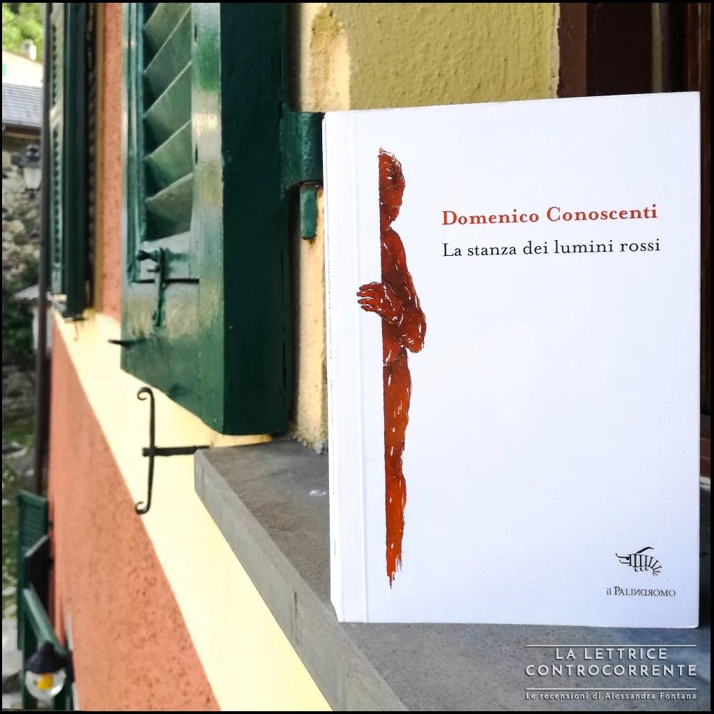 RECENSIONE: La stanza dei lumini rossi (Domenico Conoscenti)