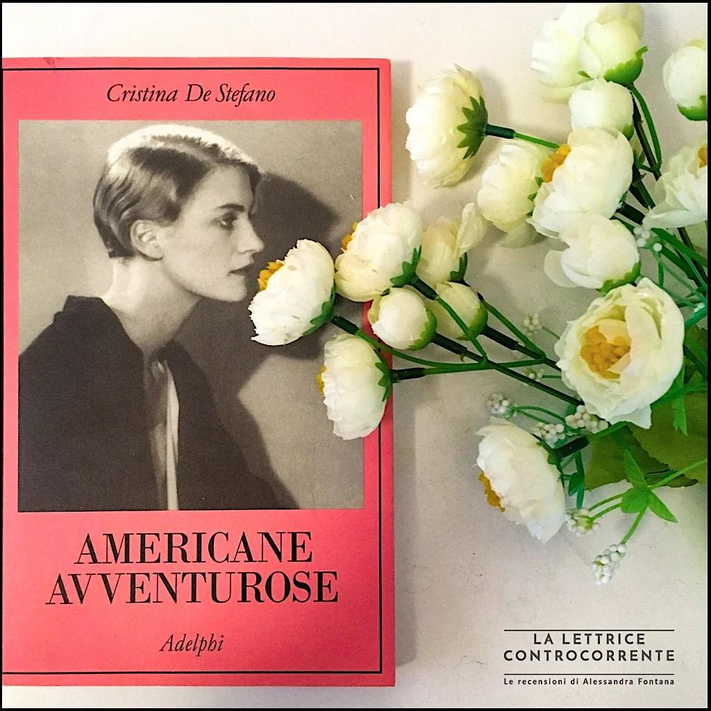 RECENSIONE: Americane avventurose (Cristina De Stefano)