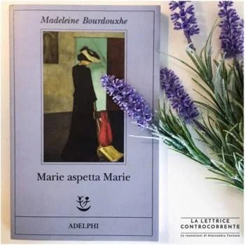 M - Marie aspetta Marie - Madeleine Bourdouxhe - Adelphi edizioni