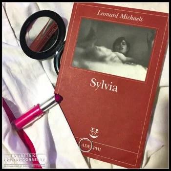 S - Sylvia - Leonard Michaels - Adelphi