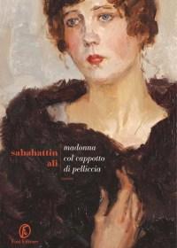 RECENSIONE: Madonna col cappotto di pelliccia (Sabahattin Ali)