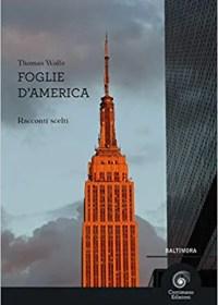 RECENSIONE: Foglie d'America (Thomas Wolfe)