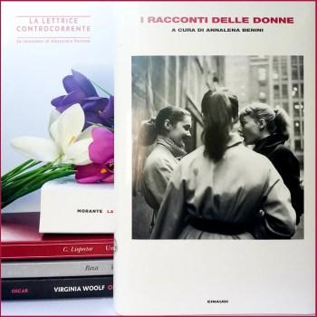I racconti delle donne - Annalena Benini - Einaudi