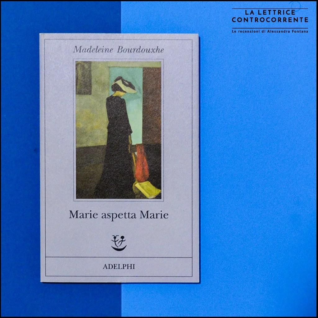 Alla scoperta di… Marie aspetta Marie (Madeleine Bourdouxhe)