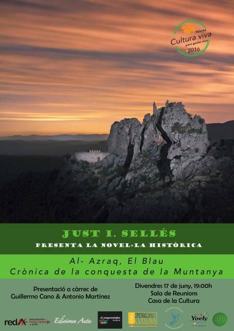 """Just I. Sellés presenta mañana en la Casa de Cultura de l'Alfàs su novela histórica """"Al-Azraq, El Blau"""""""