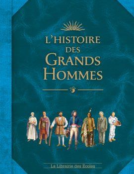 L'histoire des Grands Hommes