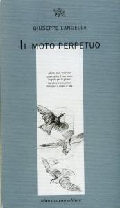 Un seme arcano di felicità: Il moto perpetuo di Giuseppe Langella