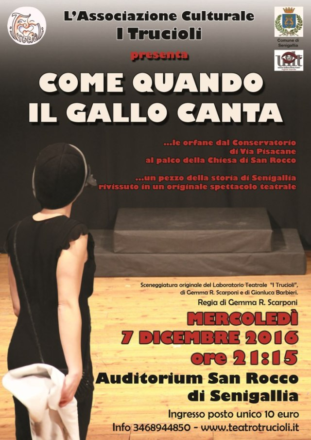 "SENIGALLIA / All'auditorium San Rocco va in scena ""Come quando il gallo canta"""