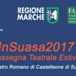 InSuasa2017, una rassegna teatrale estiva per rivalutare lo spazio dell'Anfiteatro Romano di Suasa