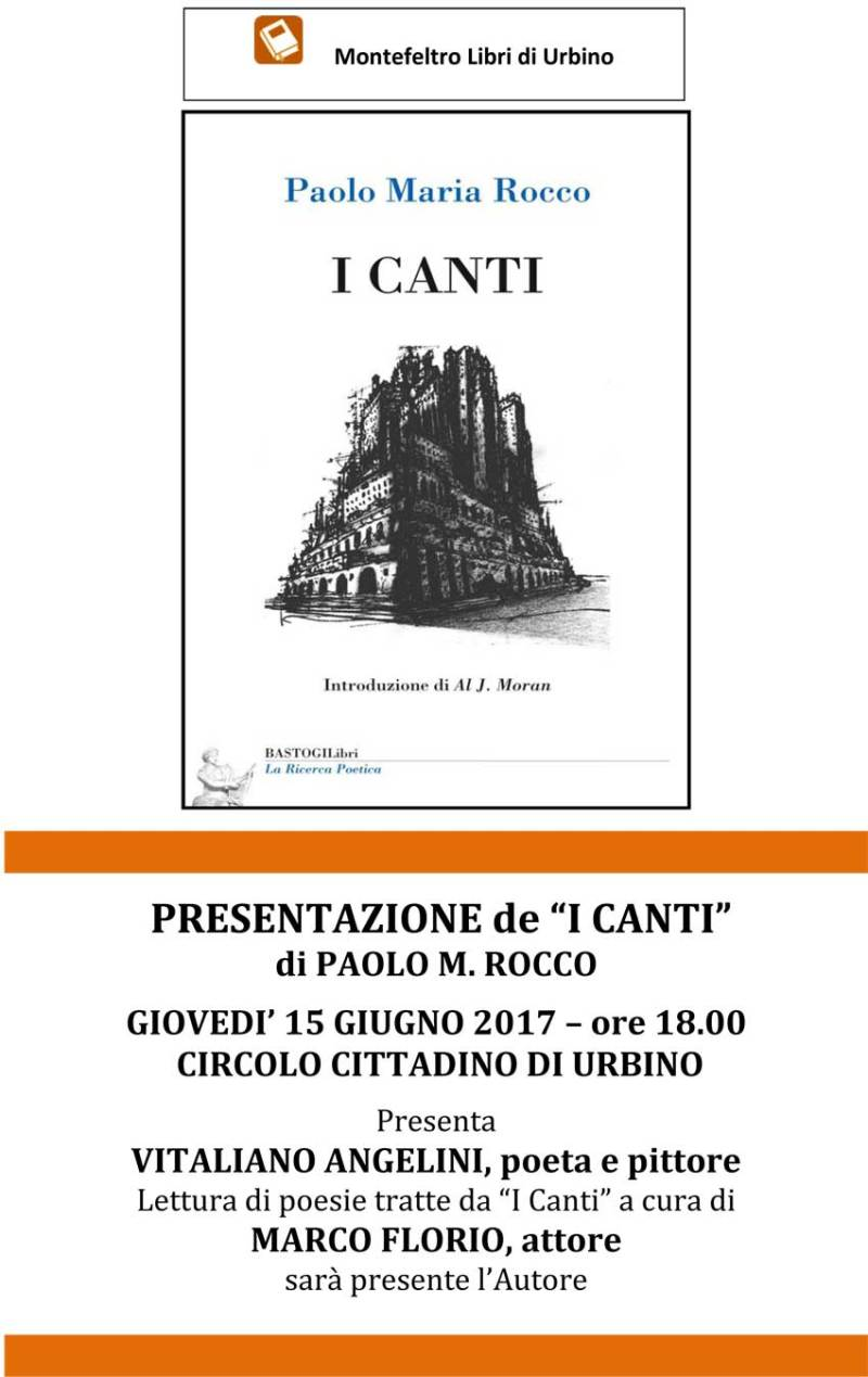 Giovedì a Urbino la presentazione de I Canti di Paolo Maria Rocco