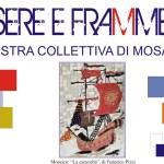 I locali Expo Ex dei giardini della Rocca Roveresca di Senigallia ospitano la mostra di mosaici Tessere e frammenti