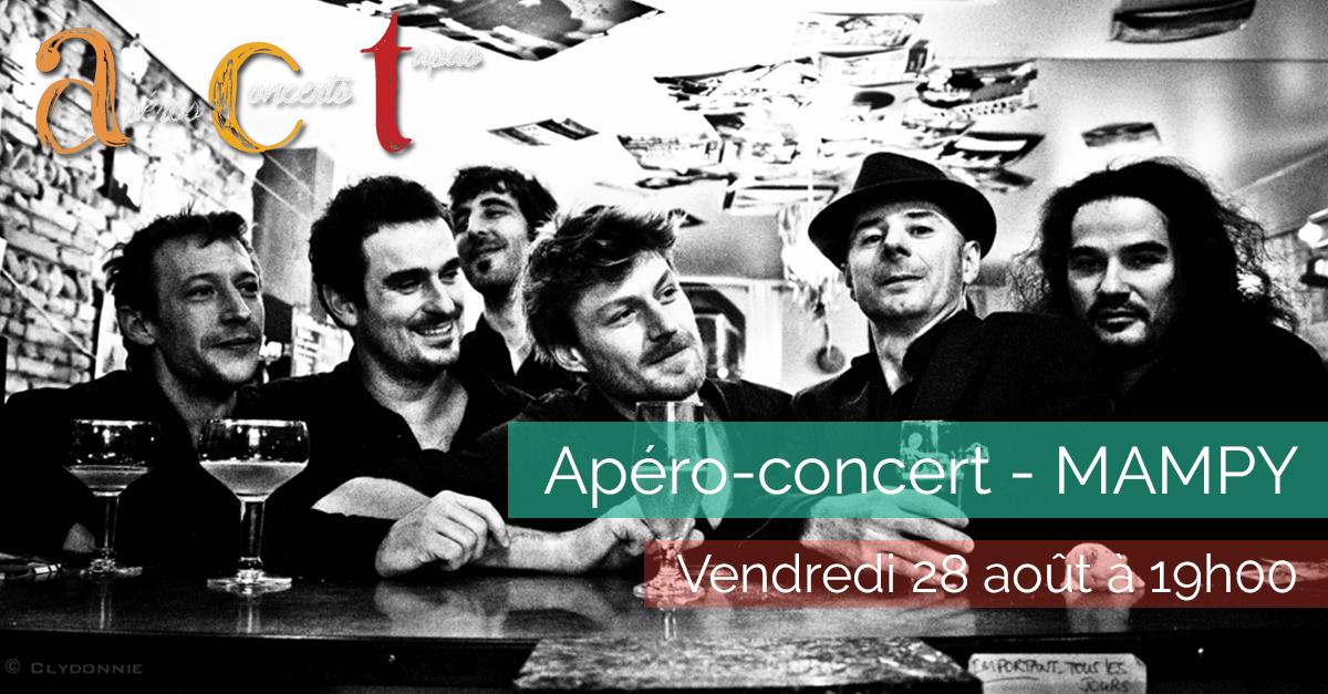 Apéro-concert A.C.T 10 – Mampy – Vendredi 28 août à 19h00