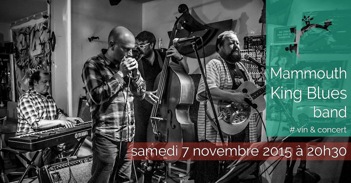 Concert - Blues & Pinard - Samedi 7 novembre 2015