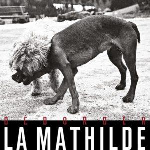 Déborder La Mathilde
