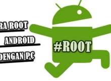 Cara Root Android Dengan PC